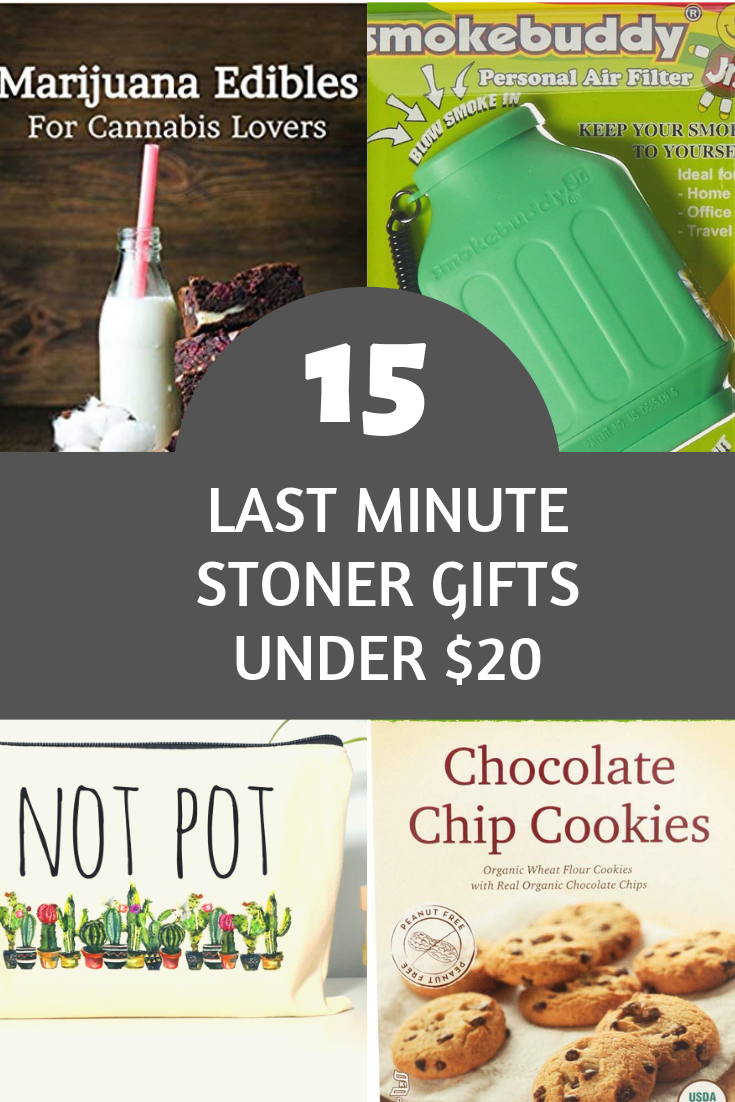 15 last-minute stoner gifts